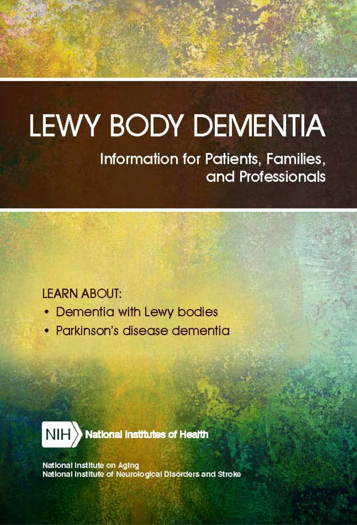 Lewy Body Dementia: Information for Patients, Familes, and Professionals